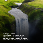 #QuedateEnCasa #Viaja Mañana